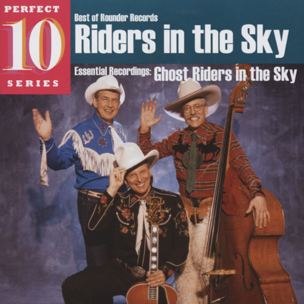 Ghost Riders In The Sky - Perfect 10 Series