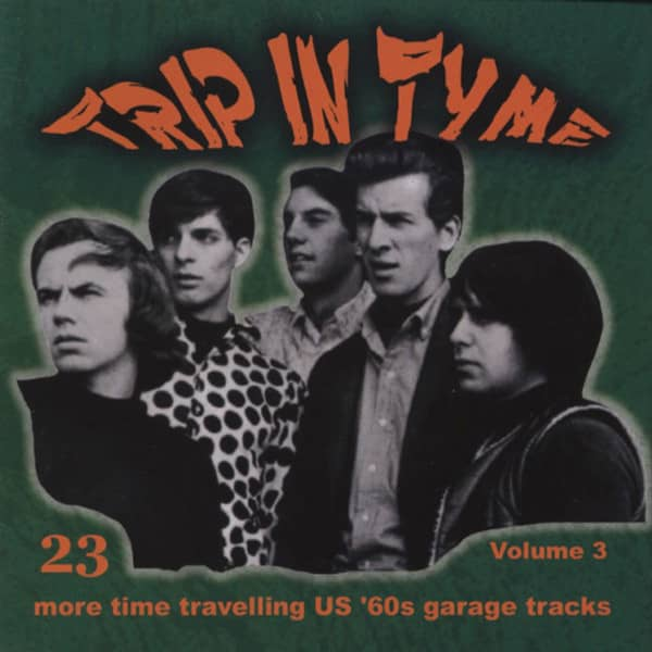 Vol.3, Trip In Tyme - 60s US Garage