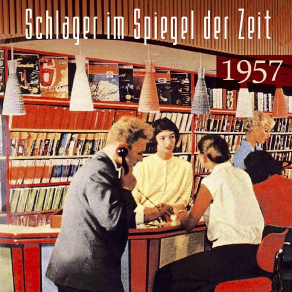 Schlager im Spiegel der Zeit - 1957