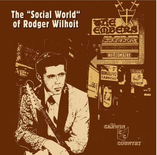 The 'Social World' Of Rodger Wilhoit (LP, Green Vinyl)