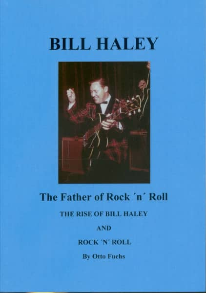 The Father Of Rock & Roll - The Rise of Bill Haley