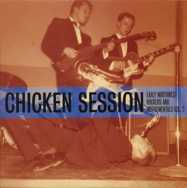 Chicken Session - Early Northwest Rockers & Instrumentals Vol.2 (LP)