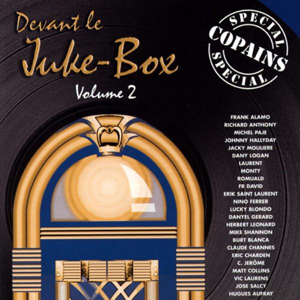 Vol.2, Devant le Juke-Box - Special Copains
