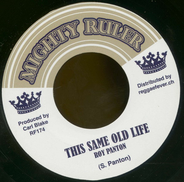 Roy Panton - This Same Old Life / Blake Tone All Stars - Same Version (7inch, 45rpm, BC)