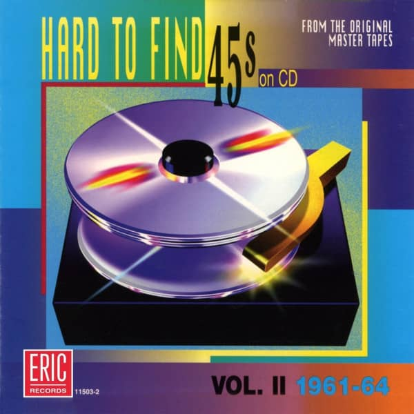 Vol.2, Hard To Find 45's On CD (1961-64)
