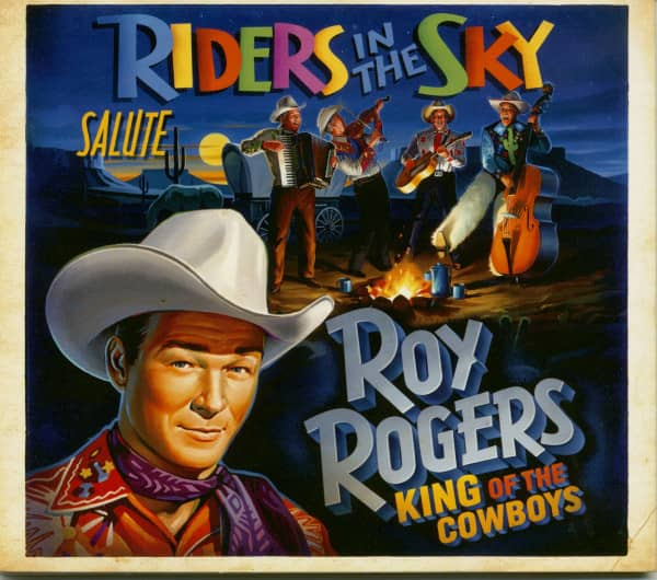 Riders in the Sky Salute Roy Rogers: King of the Cowboys (CD)