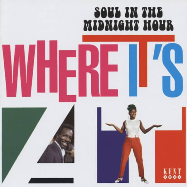 Where It's At - Soul In The Midnight Hour