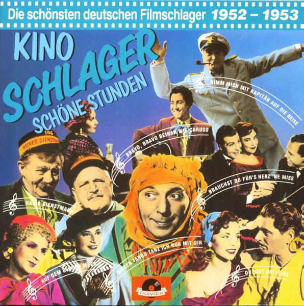 Kino Schlager - Schöne Stunden - 1952-1953 (LP)