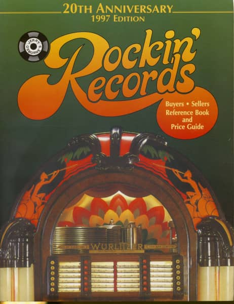 Rockin' Records 1997 - 20th Anniversary Edition Buyers-Sellers Reference Book and Price Guide