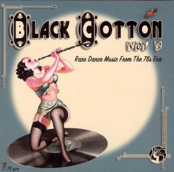 Vol.2, Black Cotton