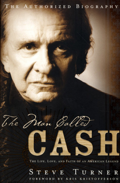 The Man Called Cash - Steve Turner (US)