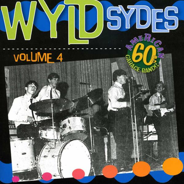 Vol.4, Wyld Sydes - American 60s Garage