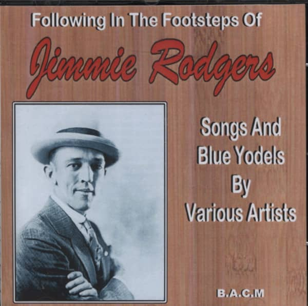 Following In The Footsteps Of Jimmie Rodgers