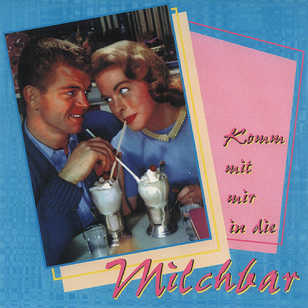 Komm mit mir in die Milchbar (CD)