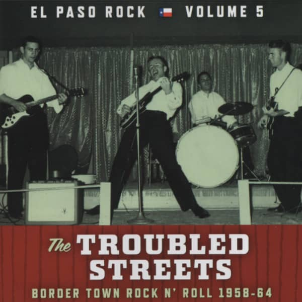 Vol.5, El Paso Rock - Troubled Streets