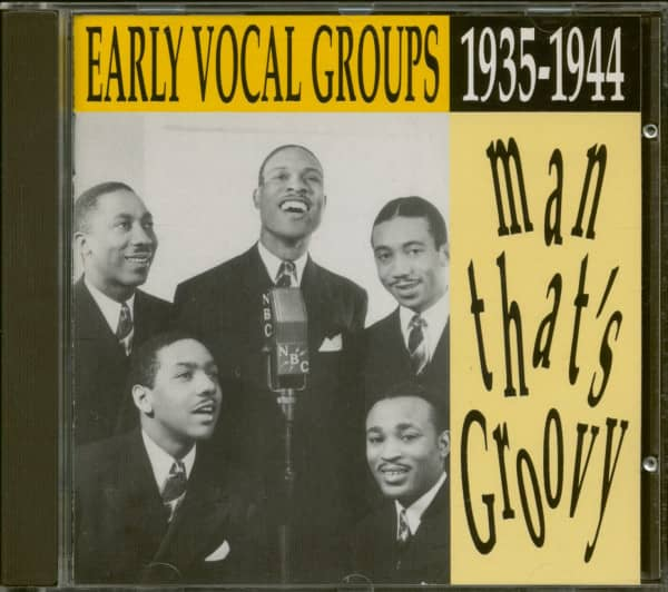 Man That's Groovy - Early Vocal Groups 1935-1944 (CD)