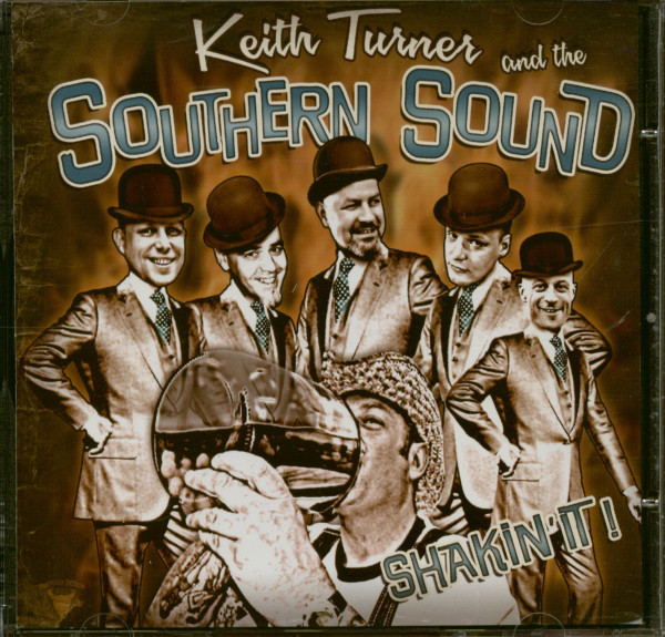 Shakin' It - Keith Turner&The Southern Sound