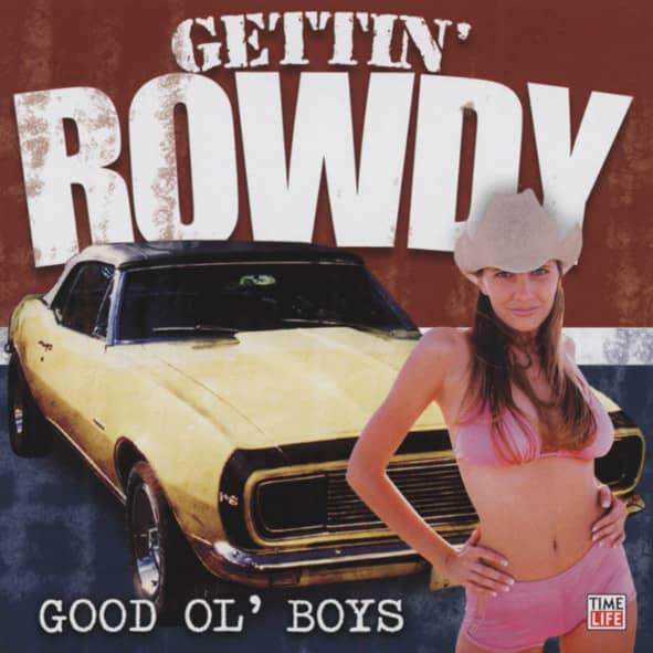 Good Ol' Boys - Gettin' Rowdy Series