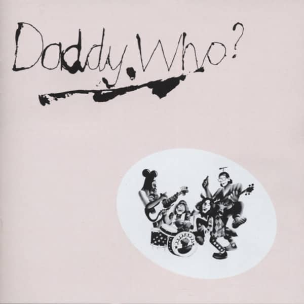 Daddy Who? (1971)...plus