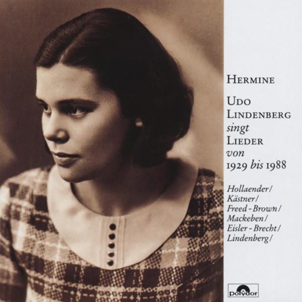 Hermine - Lieder von 1929-1988