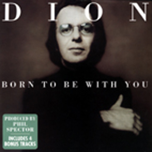 Born To Be With You..plus
