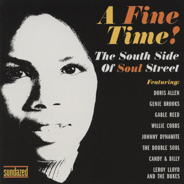 A Fine Time! The South Side Of Soul Street