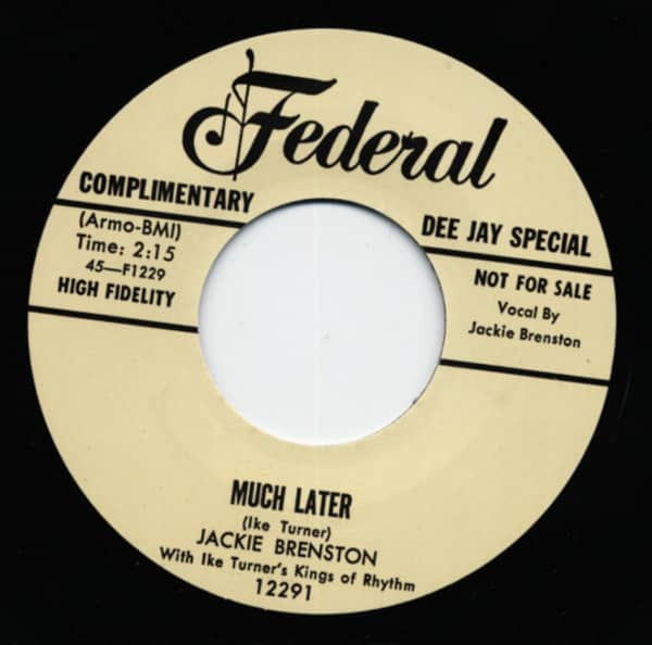 Much Later b-w The Mistreater 7inch, 45rpm