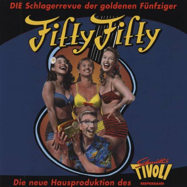 Fifty-Fifty - Schmidts Tivoli Schlagerrevue (CD)