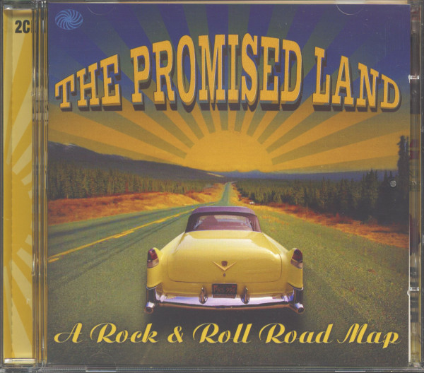 The Promised Land - A Rock & Roll Road Map (2-CD)