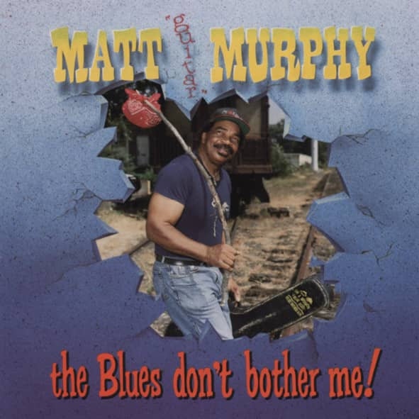 The Blues Don't Bother Me!