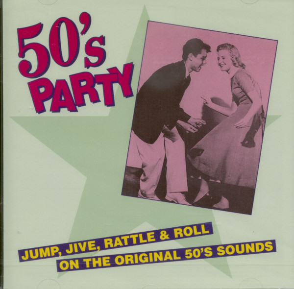 50's Party - Jump. Jive, Rattle & Roll On The Original 50's Sound