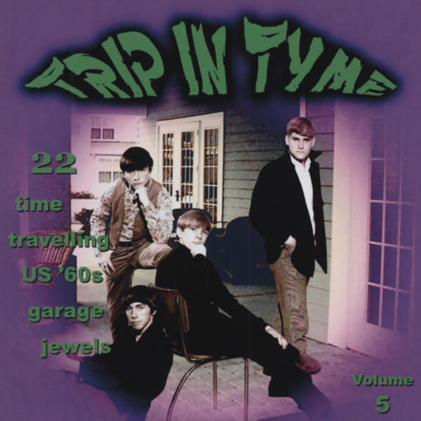 Vol.5, Trip In Tyme - 60s US Garage