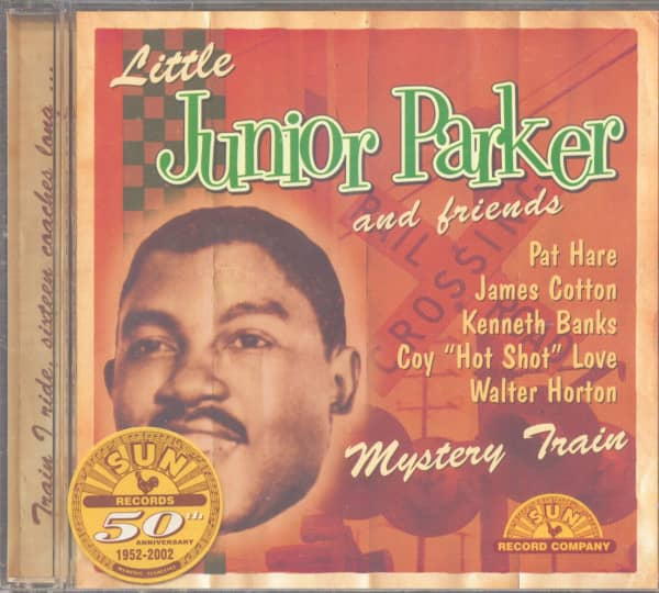 Little Junior Parker & Friends - Mystery Train - Sun Records 50th Anniversary Series (CD)