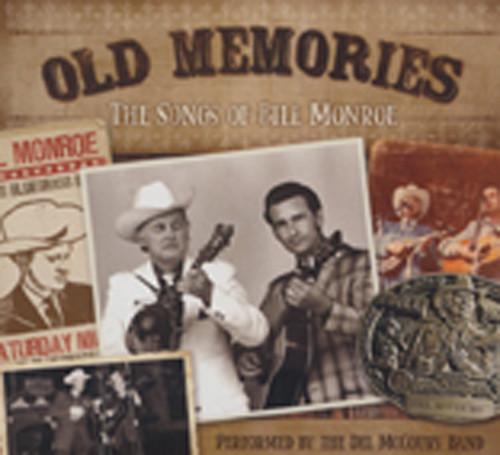 Old Memories - The Songs Of Bill Monroe