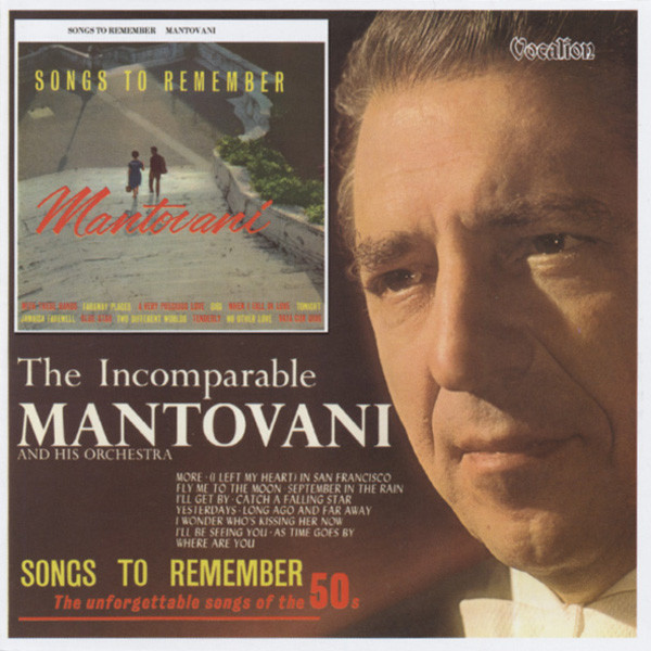 Songs To Remember & The Incomparable ...