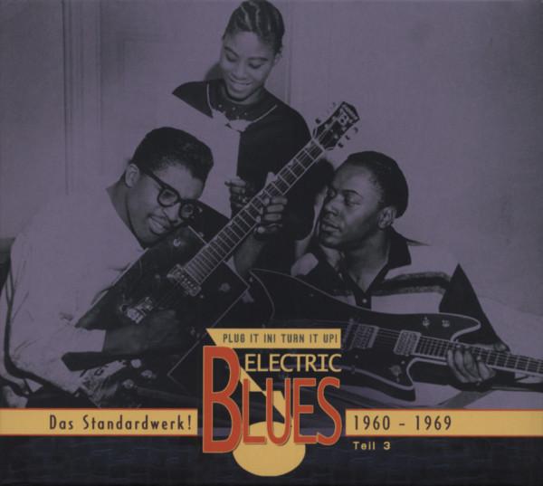 Vol.3 Electric Blues 1960 - 1969 (Deutsch)