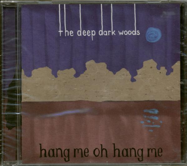 Hang Me Oh Hang Me (CD)