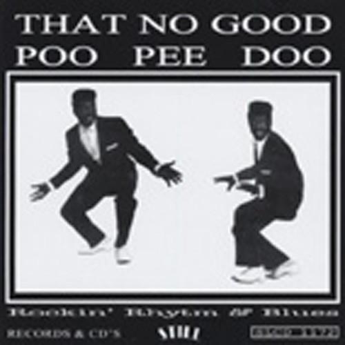 That No Good Poo Pee Doo