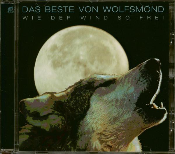 Wie der Wind so frei - Das Beste von Wolfsmond (CD)