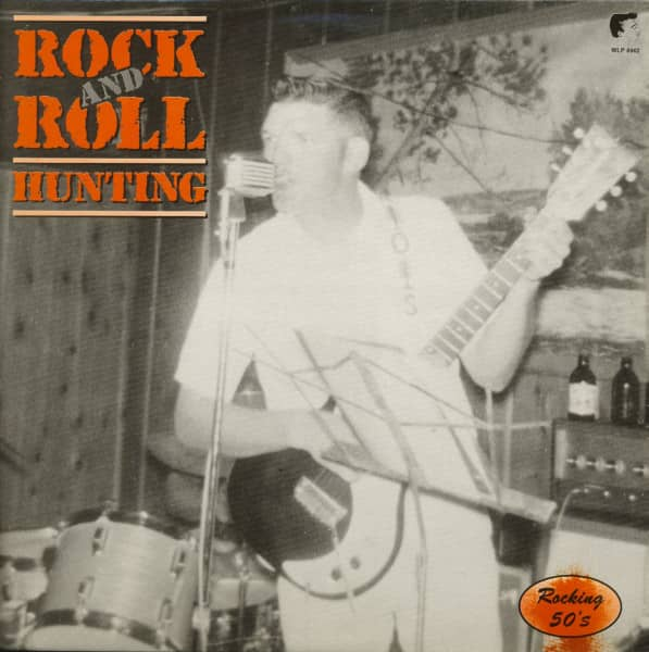 Rock And Roll Hunting (LP)