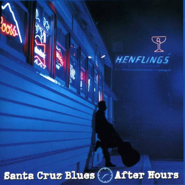 Santa Cruz Blues After Hours