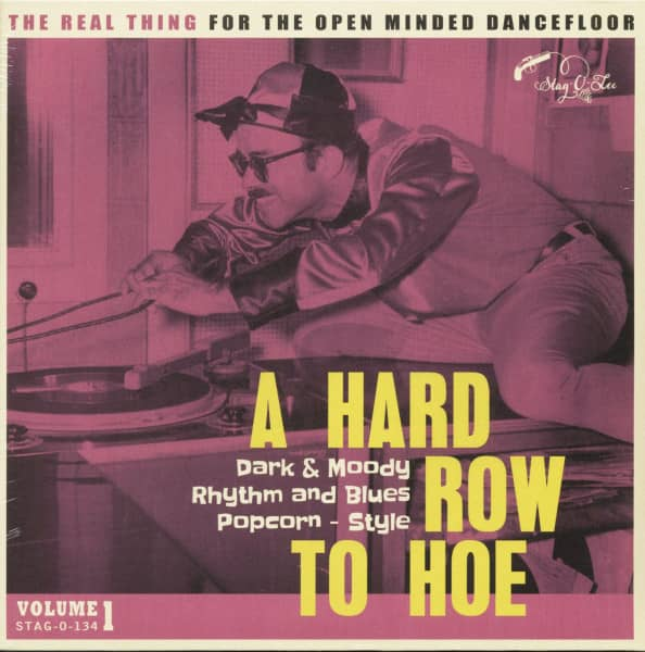 A Hard Row To Hoe, Vol.1 - Dark And Moody Rhythm And Blues Popcorn Style (LP)