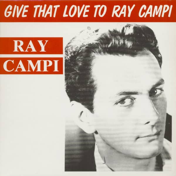 Give That Love To Ray Campi (LP)