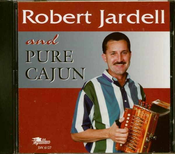 Robert Jardell And Pure Cajun (CD)