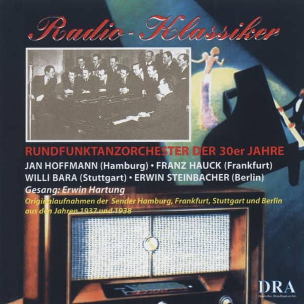 Radio Klassiker - Rundfunktanzorchester der 30er Jahre (CD)