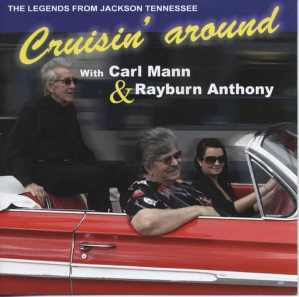 Cruisin' Around With Carl Mann & Rayburn Anthony (2013)