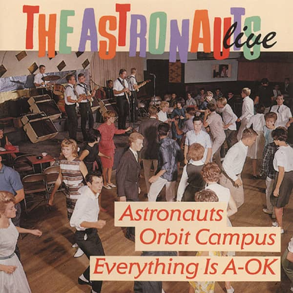 Live - Astronauts Orbit Campus - Everything's A-OK (CD)