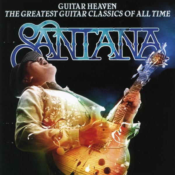 Guitar Heaven: The Greatest Guitar Classics