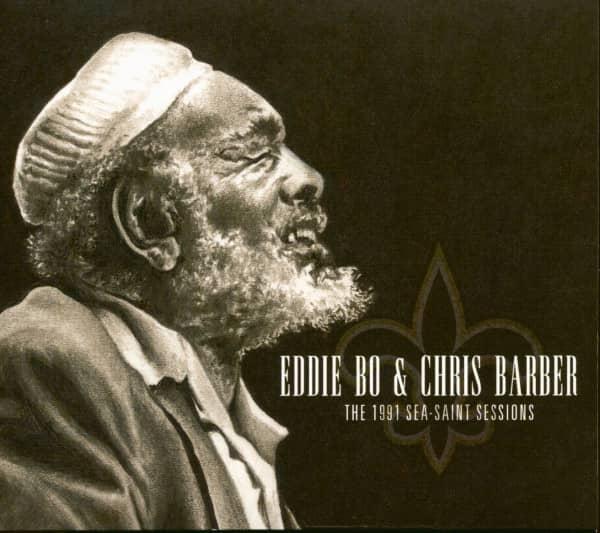 Eddie Bo & Chris Barber - The 1991 Sea-Saint Sessions (CD)