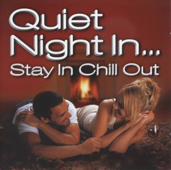 Quiet Night In...Stay In Chill Out (2-CD)